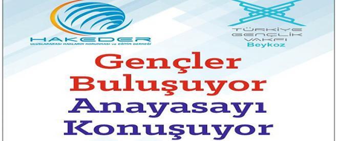 Beykoz'da 'Gençler Buluşuyor Anayasayı Konuşuyor'