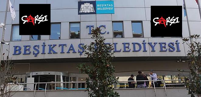 Beşiktaş Belediyesi Beykoz'dan yönetilemez!